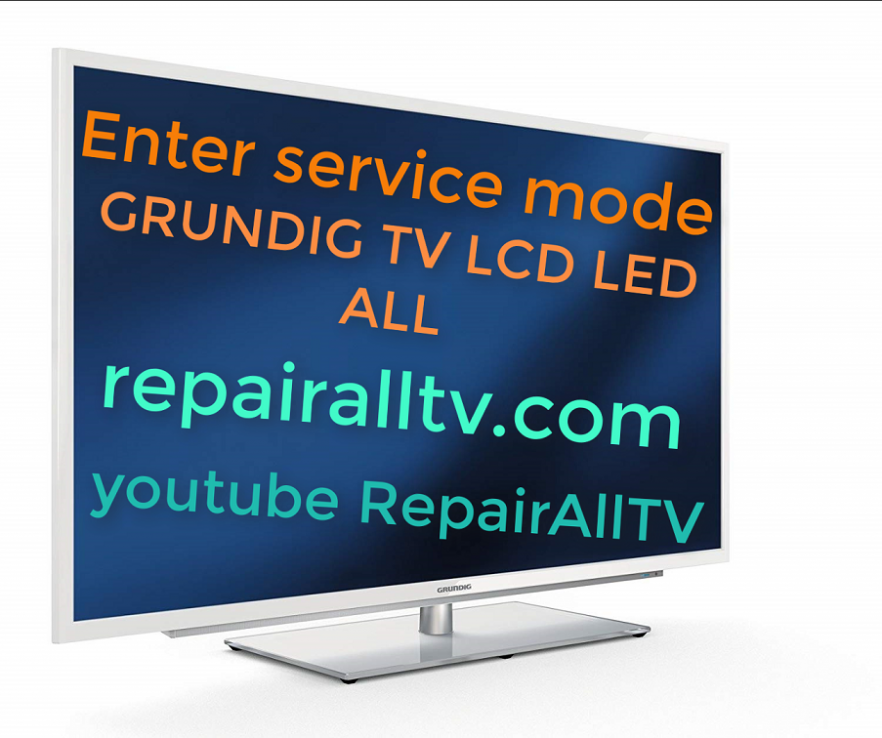 GRUNDIG tv SERVICE MODE MENU