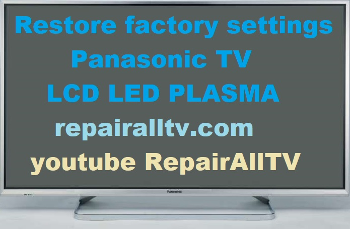 PANASONIC TV restore factory settings