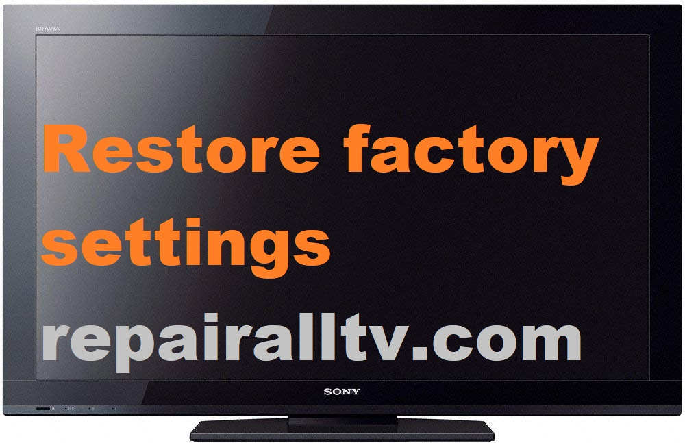 SONY restore factory settings